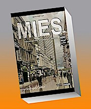 MIES - Mies van der Rohe: Ein visionärer Architekt