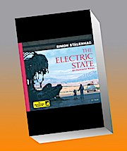 The Electric State: Ein illustrierter Roman