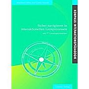Kompass Interaktionspädagogik: Sicher navigieren in interaktionellen Lernprozessen