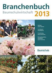 Branchenbuch Baumschulwirtschaft 2013