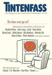 Tintenfass 32: Das Magazin für den überforderten Intellektuellen