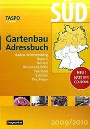 TASPO Gartenbau-Adressbuch Süd 2009/2010, m. CD-ROM