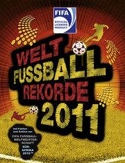Welt-Fußball-Rekorde 2011